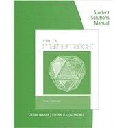 Student Solutions Manual for Waner/Costenoble's Finite Math by Waner, Stefan; Costenoble, Steven, 9781285085586