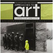 Approaches to Art: A Journey in Art Appreciation by Ferdinanda Florence, 9781631895586