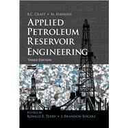 Applied Petroleum Reservoir Engineering by Terry, Ronald E.; Rogers, J. Brandon, 9780133155587