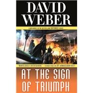 At the Sign of Triumph by Weber, David, 9780765325587