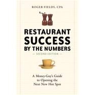 Restaurant Success by the Numbers, Second Edition by FIELDS, ROGER, 9781607745587