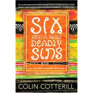 Six and a Half Deadly Sins by Cotterill, Colin, 9781616955588