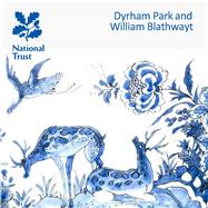 William Blathwayt and Dyrham Park by Goulding, Rupert, 9781843595588