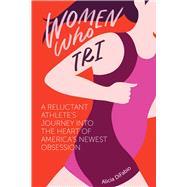 Women Who Tri by Difabio Alicia, 9781937715588