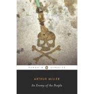 AN Enemy of the People An Adaptation of the Play by Henrik Ibsen by Miller, Arthur; Miller, Arthur; Guare, John, 9780143105589