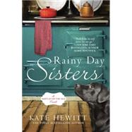 Rainy Day Sisters by Hewitt, Kate, 9780451475589