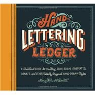 Hand-lettering Ledger by Mcdevitt, Mary Kate, 9781452125589