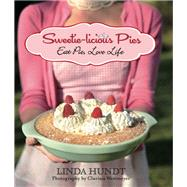 Sweetie-licious Pies by Hundt, Linda; Westmeyer, Clarissa, 9781493025589