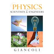 Physics for Scientists & Engineers (Chs 1-37) by Giancoli, Douglas C., 9780132275590