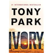 Ivory by Park, Tony, 9781250055590