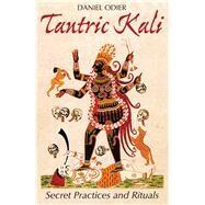 Tantric Kali by Odier, Daniel, 9781620555590