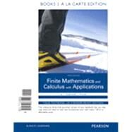 Finite Mathematics and Calculus with Applications Books a la Carte Plus MyMathLab Package by Lial, Margaret L.; Greenwell, Raymond N.; Ritchey, Nathan P., 9780133935592