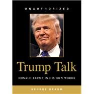 Trump Talk by Beahm, George, 9781440595592