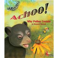 Achoo! by Bersani, Shennen, 9781628555592