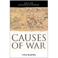 Causes Of War by Levy, Jack S., 9781405175593