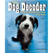 Dog Decoder by Alderton, David; Fogle, Bruce; Henrie, Marc, 9781684125593