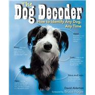 Dog Decoder by Alderton, David; Fogle, Bruce; Henrie, Marc, 9781684125593
