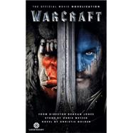 Warcraft Official Movie Novelization by Golden, Christie, 9781783295593