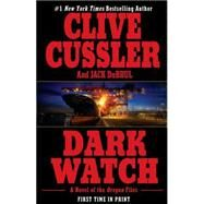 Dark Watch by Cussler, Clive; Du Brul, Jack, 9780425205594