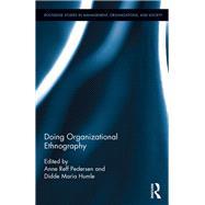 Doing Organizational Ethnography by Reff Pedersen; Anne, 9781138935594