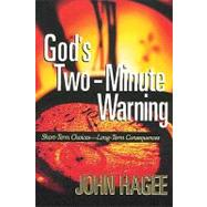 God's Two-minute Warning 9781404175594N
