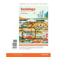 Sociology A Down to Earth Approach, Books a la Carte Edition by Henslin, James M, 9780134205595