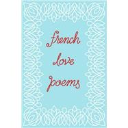 French Love Poems by Kogane, Tynan, 9780811225595