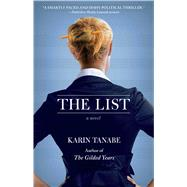 The List A Novel by Tanabe, Karin, 9781451695595