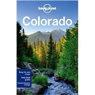 Lonely Planet Colorado by McCarthy, Carolyn; Benchwick, Greg; Pitts, Christopher, 9781742205595