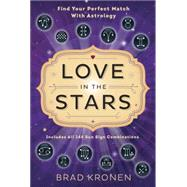 Love in the Stars by Kronen, Brad, 9780738745596