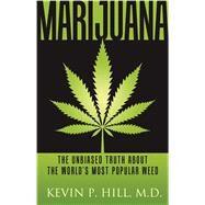 Marijuana by Hill, Kevin P., M.D., 9781616495596