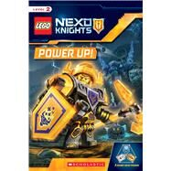 Power Up! (LEGO NEXO KNIGHTS: Reader) by Schmidt, Rebecca L., 9781338055597