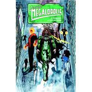 Leaving Megalopolis 1 by Simojne, Gail; Calafiore, J., 9781616555597