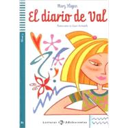 El diario de Val Spanish Reader & CD Adolescentes Series by Mary Flagan, 9788853605597