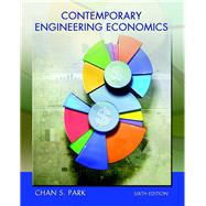 Contemporary Engineering Economics by Park, Chan S., 9780134105598