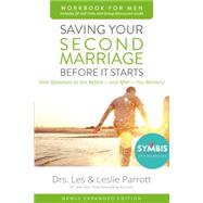 Saving Your Second Marriage Before It Starts for Men by Parrott, Les; Parrott, Leslie, 9780310875598