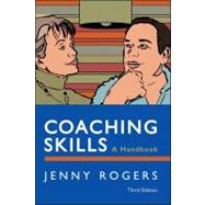 Coaching Skills A Handbook by Rogers, Jenny, 9780335245598