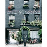 Prettycitylondon by Ferguson, Siobhan, 9780750985598