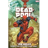 Deadpool by Joe Kelly Omnibus by Kelly, Joe; Felder, James; Lee, Stan; McGuinness, Ed; Lopresti, Aaron, 9780785185598