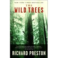 The Wild Trees by PRESTON, RICHARD, 9780812975598