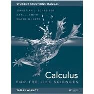 Calculus for Life Sciences by Schreiber, Sebastian J., 9781118645598
