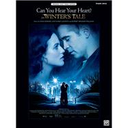 Can You Hear Your Heart? (From 'Winters Tale'): Piano Solo: Original Sheet Music Edition