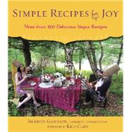 Simple Recipes for Joy by Gannon, Sharon; Carr, Kris, 9781583335598