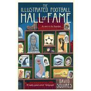 The Illustrated Football Football by Squires, David, 9781780895598