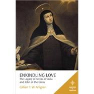 Enkindling Love by Ahlgren, Gillian T. W., 9781506405599