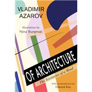 Of Architecture by Azarov, Vladimir; Bunjevac, Nina; Kay, Edward, 9781550965599
