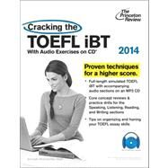 Cracking the TOEFL iBT with Audio CD, 2014 Edition by PRINCETON REVIEW, 9780307945600