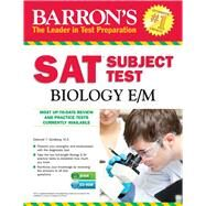 Barron's Sat Subject Test Biology E/M by Goldberg, Deborah T., 9781438075600