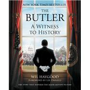The Butler by Haygood, Wil; Daniels, Lee, 9781501195600