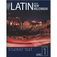 Latin for the New Millennium: Student Text, Level 1 by Minkova, Milena; Tunberg, Terence, 9780865165601